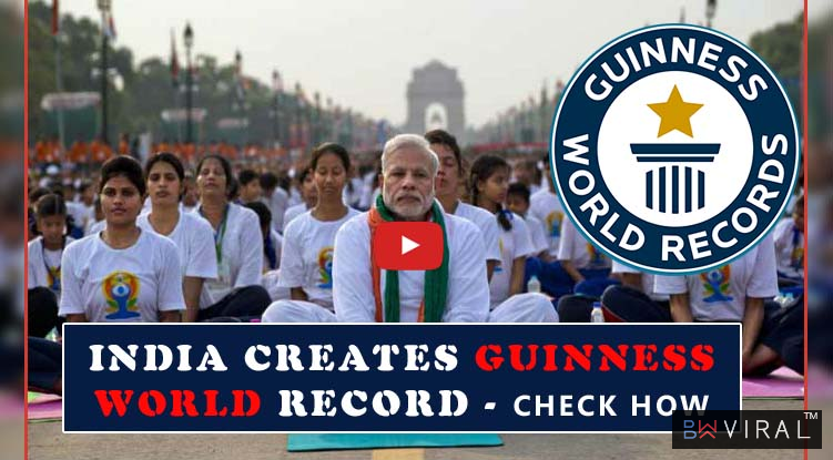 INTERNATIONAL YOGA  DAY 2017 : INDIA CREATES GUINNESS WORLD RECORD - YOU MUST READ IT HOW???