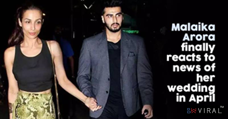 Malaika Arora Finally Reacts To Her Wedding Rumours This April With Arjun Kapoor