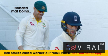 Ben Stokes Called David Warner A 'F**King Prick', Got The Most Sarcastic Reply From The Australians