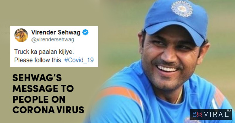 Sehwag Urges People To Take Precaution Amid Coronavirus Scare In The Most Hilarious Way