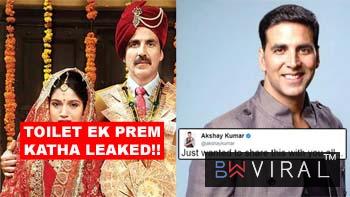 """""""Toilet: Ek Prem Katha"""" Leaked Online. Immediately Akshay Kumar Took To Twitter & Posted This"""